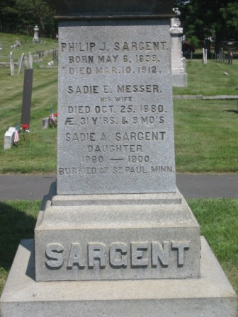 Headstone of Philip J. Sargent & Sarah E. Messer, and their daughter Sarah E. Sargent