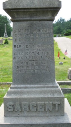 Headstone of Simeon Sargent & Mary Thorndike, and their daughter Maybell Eva Sargent