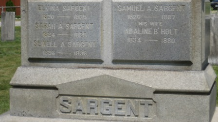 Headstone of Samuel Sargent & Adaline B. Holt, his brother Sewell, and his sisters Elvina and Sarah